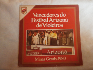 Lp Vencedores Do Festival Arizona De Violeiros, Minas Gerais