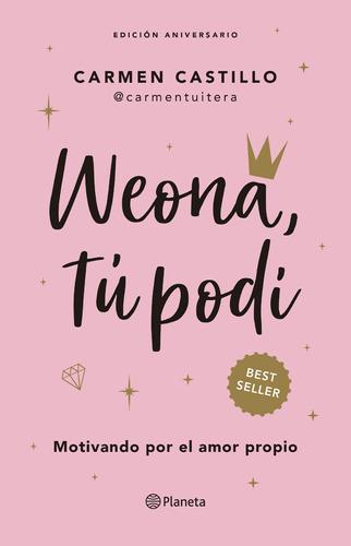 Weona, Tú Podí Portada Nueva - Carmen Castillo