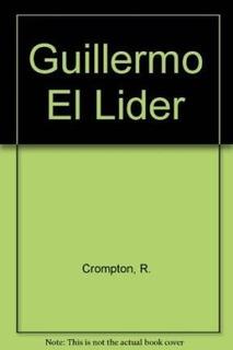 Guillermo El Lider (serie Verde) - Crompton Richmal (papel)