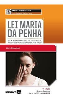 Col. Saberes Monograficos - Lei Maria Da Penha - 4ª Ed