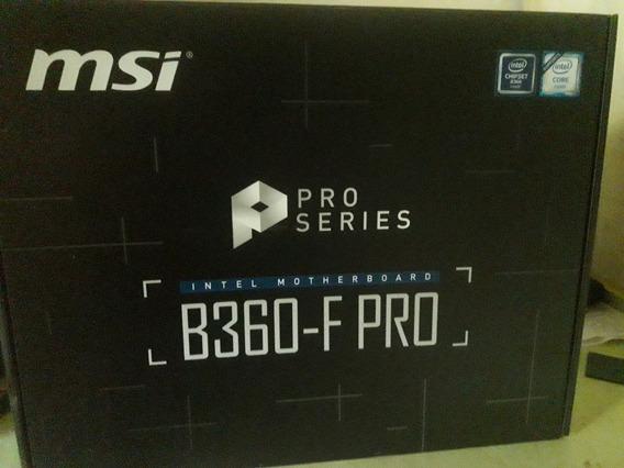 Placa Mãe 1151 Msi B360-f Pro, Atx