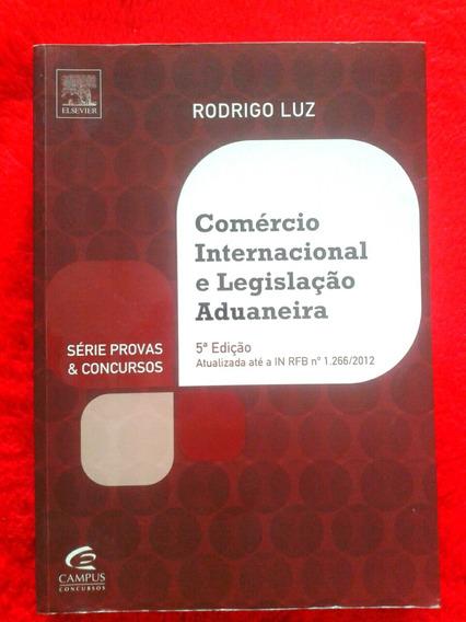 Livro Comercio Internacional E Legislaçao Aduaneira