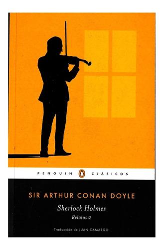 Imagen 1 de 1 de Sherlock Holmes Cuentos Completos 2 - Penguin - Conan Doyle