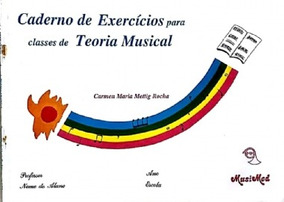Caderno De Exercicios Para Classes De Teoria Musical