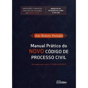 Manual Pratico Do Novo Código De Processo Civil - 4ª Tiragem