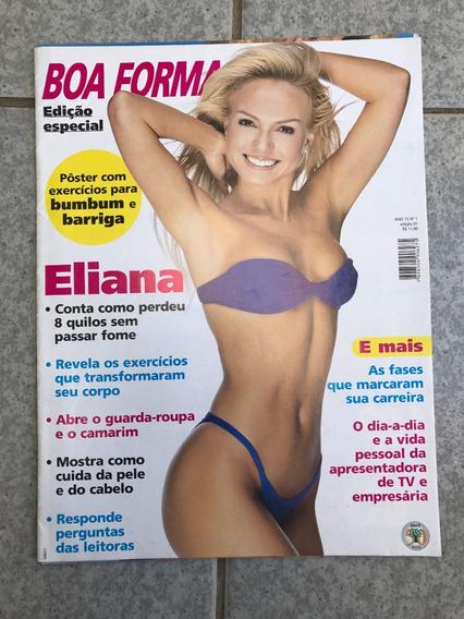 Revista Boa Forma 7 Edição Especial Eliana + Pôster F208