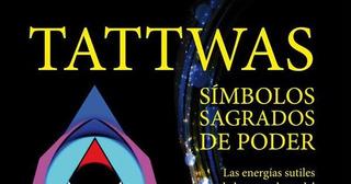 El Poder De Los Tattwas (energía Cósmica)