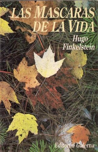 Hugo Finkelstein - Las Mascaras De La Vida