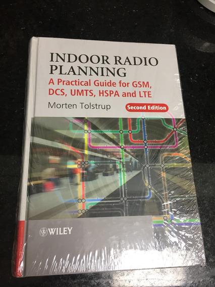 Livro - Indoor Radio Planning - Morten Tolstrup - Em Inglês.