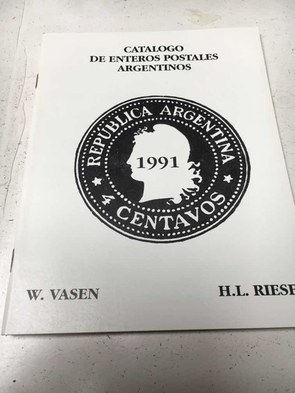 Filatelia - Catálogo De Enteros Postales Argentinos