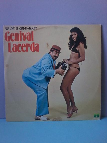Lp Genival Lacerda - Me Dê O Gravador