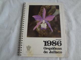 Orquídeas De Jalisco, Agenda 1986, Valiosa Por Sus Fotograf.