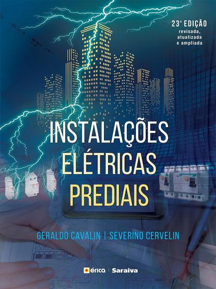 Instalações Elétricas Prediais - 23ª Ed. 2017