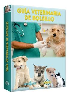 Libro Guía Veterinaria De Bolsillo 1 Tomo Lexus Editores