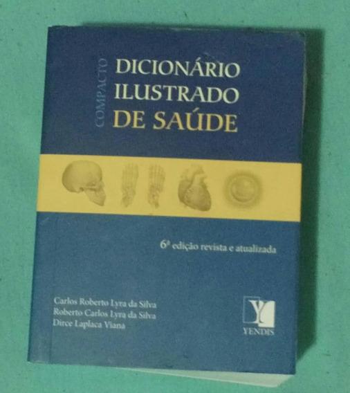 Dicionario Ilustrativo Da Saude Ed 2014