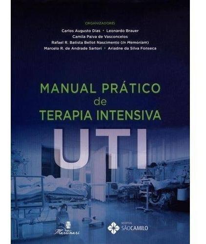 Livro Manual Prático De Terapia Intensiva Uti