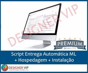 Script Entrega Automática Ml + Hospedagem + Instalação