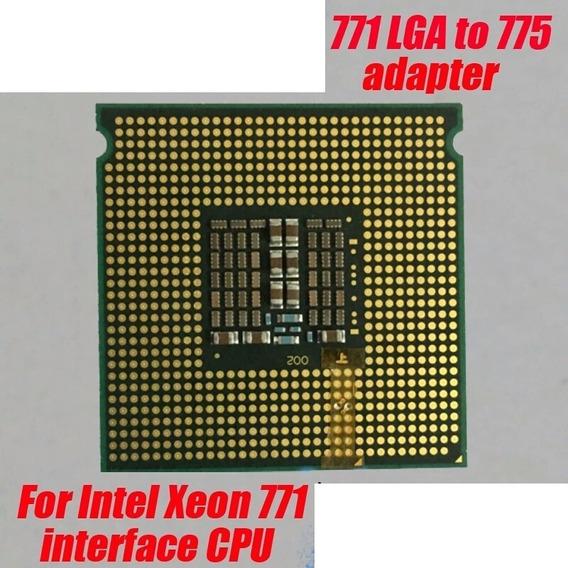 Adaptador Lga 771 Para 775 Xeon Core 2 Quad Frete 13 Reais