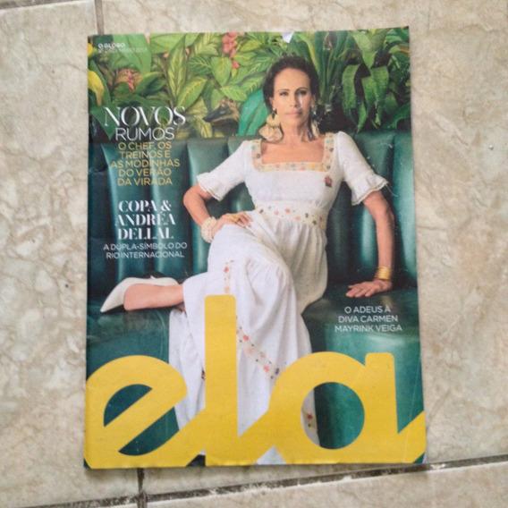 Revista Ela 10/12/2017 Mayrink Veiga / Moda Do Verão Carioca