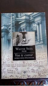 Vou Te Contar Histórias De Música Popular Brasileira