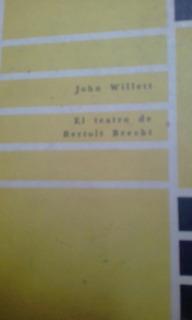 El Teatro De Bertolt Brecht