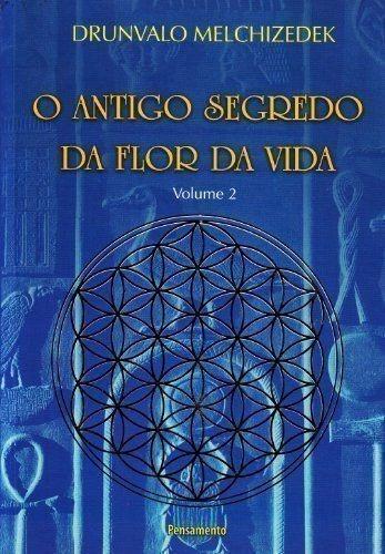 O Antigo Segredo Da Flor Da Vida - Volume 2 - Ed. Pensamento