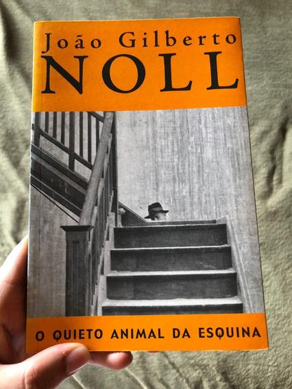 Livro Quieto Animal Da Esquina João Gilberto Noll