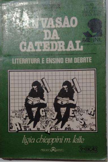 Invasão Da Catedral Literatura E Ensino Em Debate