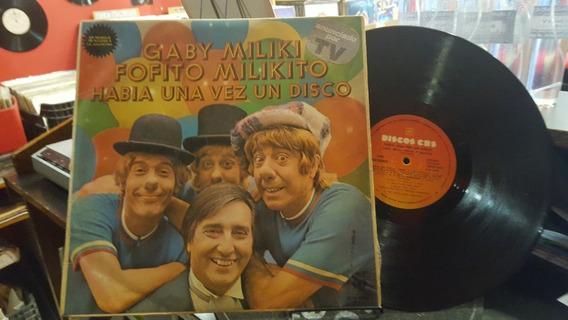 Gaby Fofito Miliki Y Milikito Habia Una Vez Un Disco Vinilo