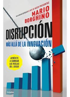 Disrupcion - Mario Borghino