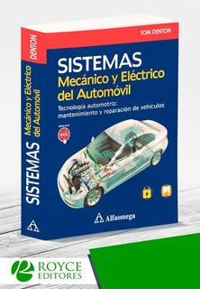Sistemas Mecánico Y Eléctrico Del Automóvil