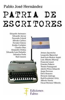Patria De Escritores. Ediciones Fabro