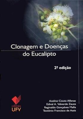 Clonagem E Doenças Do Eucalipto 1ª Edição