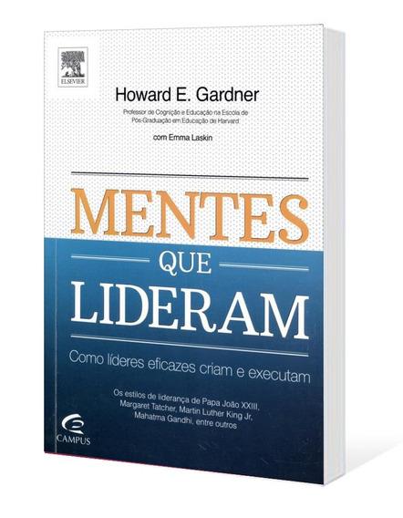 Mentes Que Lideram - Howard E. Gardner -shop Literária