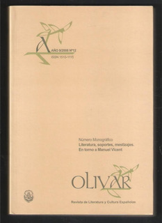 L3000. En Torno A Manuel Vicent. Revista Olivar N° 12 Unlp