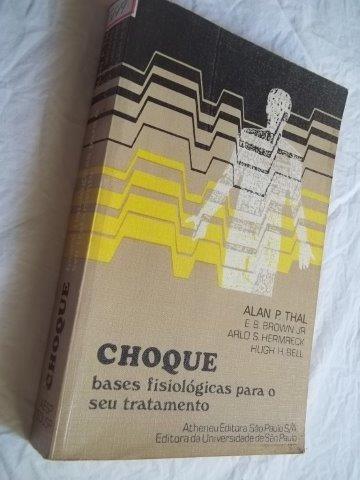 Livro - Choque - Bases Fisológicas Para O Seu Tratamento
