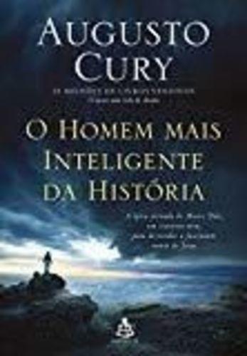 Livro O Homem Mais Inteligente Da Historia Augusto Cury