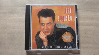 Cd Jose Augusto Mi Historia Entre Tus Dedos Importado