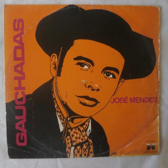 Lp José Mendes 1973 Gauchadas, Disco De Vinil Gaucho