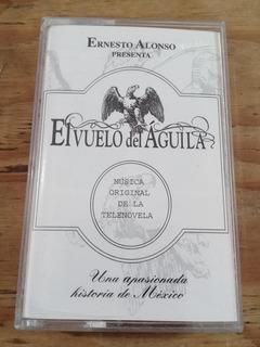 El Vuelo Del Aguila ( Casette )