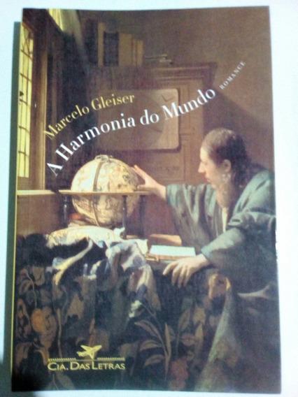 A Harmonia Do Mundo (marcelo Gleiser)