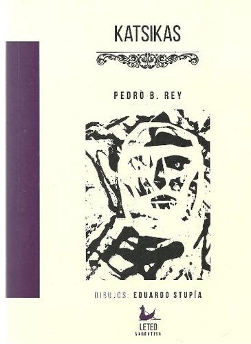 Imagen 1 de 2 de Katsikas - Pedro B. Rey - Leteo - Lu Reads