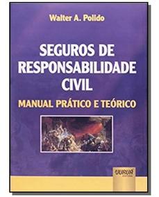 Seguros De Responsabilidade Civil Manual Pratico E