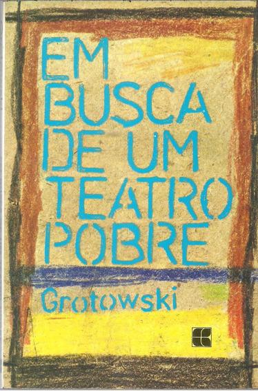 A673 - Em Busca De Um Teatro Pobre - Grotowski