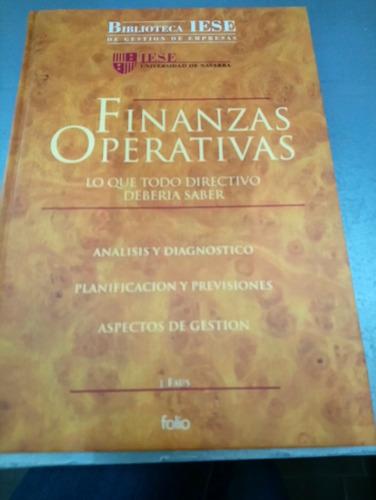 Finanzas Operativas. Lo Que Todo Directivo Deberia Saber