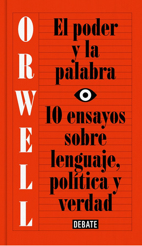 El Poder Y La Palabra , 10 Ensayos Sobre Lenguaje, Política
