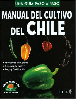 Manual Del Cultivo Del Chile Trillas