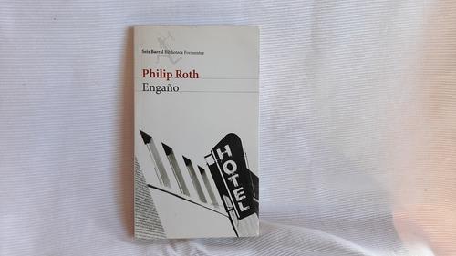 Engaño Philip Roth  Seix Barral