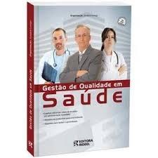 Livro Gestao De Qualidade Em Saude-promoção