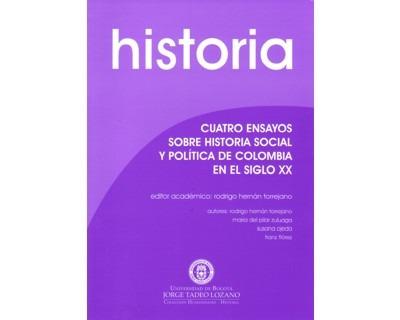 Cuatro Ensayos Sobre Historia Social Y Política De Colombia